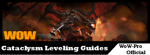 Cataclysm Leveling Guides 1-85 | World of Warcraft Pro